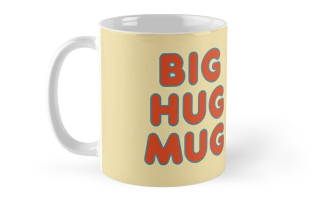 Big Hug Mug by Catloaf
