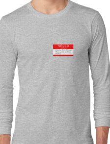 Highlander - Hello my name is... Long Sleeve T-Shirt