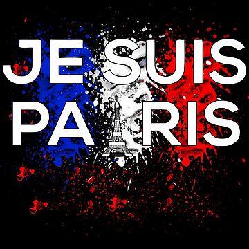 Je Suis Paris - Paint Flag France by swapo