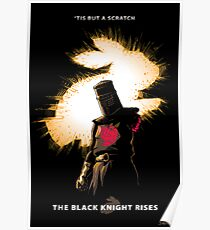 The Black Knight Rises Poster