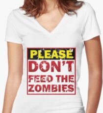 Don't feed zombies Women's Fitted V-Neck T-Shirt