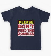 Don't feed zombies Kids Tee