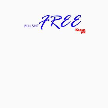 bullshit FREE by 831karma