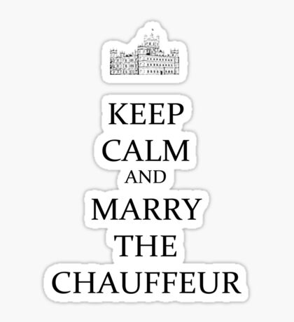 yes marry the chauffeur Sticker