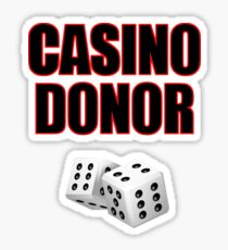 Casino Donor Funny Gambling T-Shirt Sticker