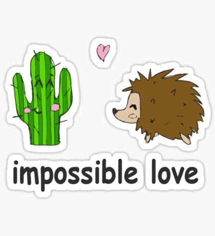 Impossible love Sticker