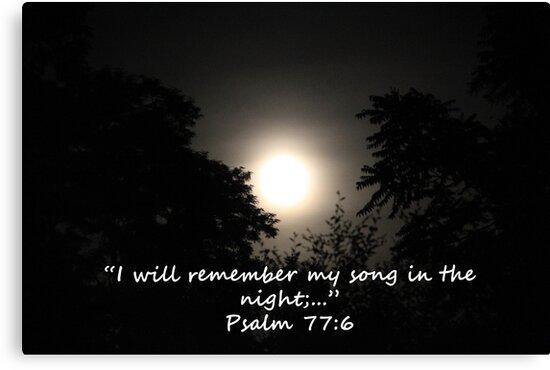 """""""Psalm 77:6""""  by Carter L. Shepard by echoesofheaven"""