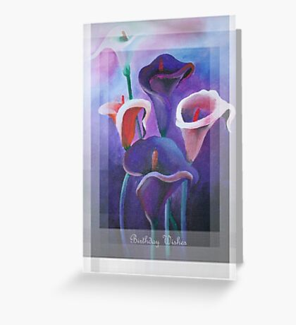 Birthday Wishes Greeting Card with Lilac Calla Lilies Greeting Card
