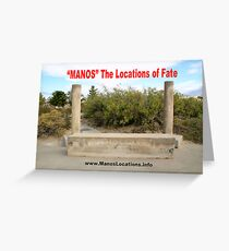 """MANOS"" The Locations of Fate Greeting Card"