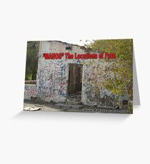 """MANOS"" The Locations of Fate ""2"" Greeting Card"