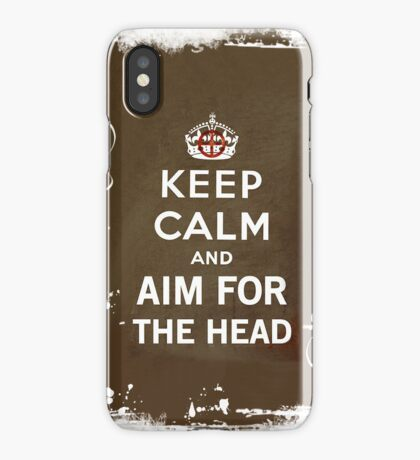 Aim for the head! iPhone Case/Skin