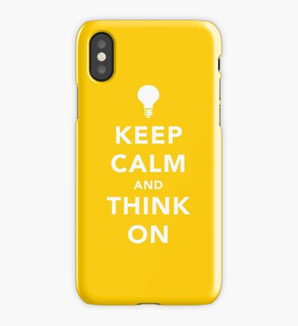 Keep calm and think on iPhone Case/Skin