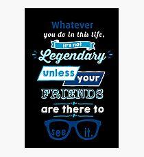 Legendär - Barney Stinson Zitat (blau) Fotodruck