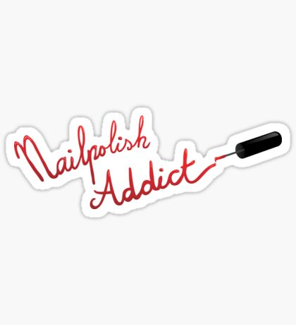 Nailpolish Addict. Sticker
