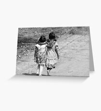 BLACK AND WHITE-JUST TWO FRIENDS WALKING DOWN THE ROAD-WHERE DOES THE JOURNEY LEAD? Greeting Card