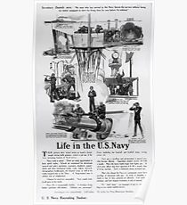 Life in the US Navy Secretary Daniels says No man who has served in the Navy leaves the service without being far better equipped to earn his living than he was before he enlisted 002 Poster