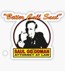 Better Call Saul!! Sticker
