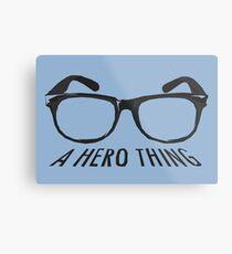 A super hero needs a disguise! Metal Print