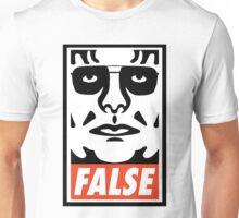 ...FALSE Unisex T-Shirt