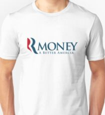 R-Money: A Better Amercia T-Shirt
