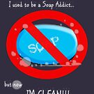 SOAP ADDICT!!! by PerkyBeans