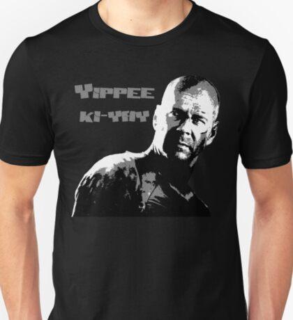 Yippee-ki-yay T-Shirt