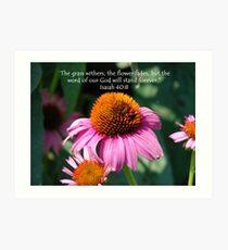 """Isaiah 40:8""  by Carter L. Shepard Art Print"