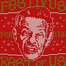 A Festivus for the Rest of Us by BiggStankDogg