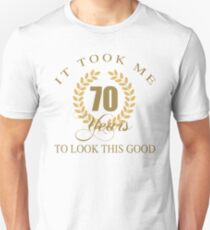 Good Looking 70th Birthday Unisex T-Shirt