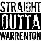 Straight Outta Warrenton by Cecilia Carr
