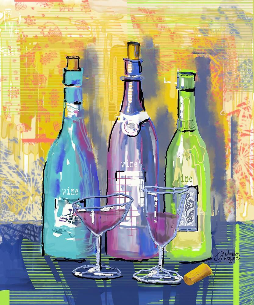 Wine Wine Wine by arline wagner