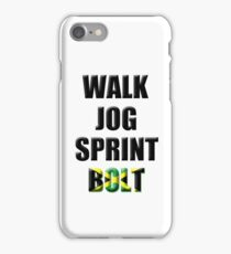 Walk, Jog, Sprint, BOLT! iPhone Case/Skin