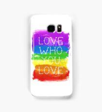 love who you love Samsung Galaxy Case/Skin