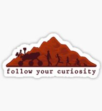 follow your curiosity Sticker