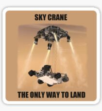 Sky Crane - The Only way to Land Sticker