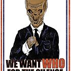 We Want Who? by Omnibit