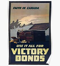 Faith in Canada Use it all for Victory Bonds Poster