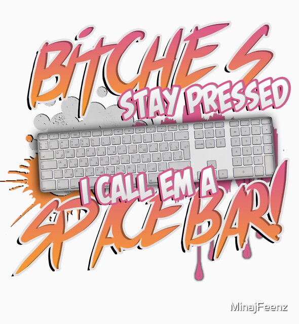 """""""Space-Bar"""" by MinajFeenz"""