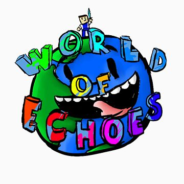 World of Echoes by Echoes