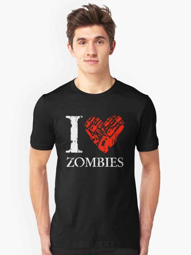 I Love Zombies (Version 02) Unisex T-Shirt Front