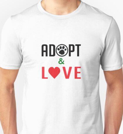 Adopt & Love (T-Shirt & Sticker ) T-Shirt