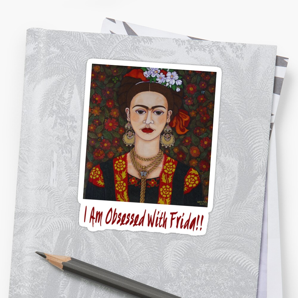 I am Obsessed with Frida T-shirt by Madalena Lobao-Tello