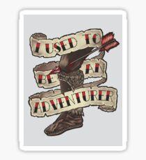 Adventurer Like You Sticker