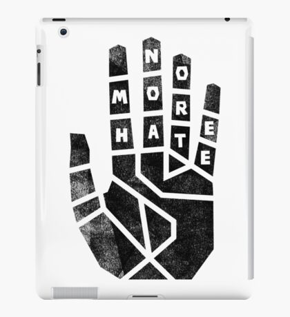 No More Hate 2 iPad Case/Skin