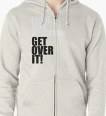 I love Alex Kingston. Get over it! Zipped Hoodie