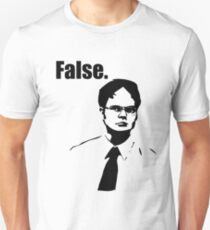 Dwight Schrute False T-Shirt