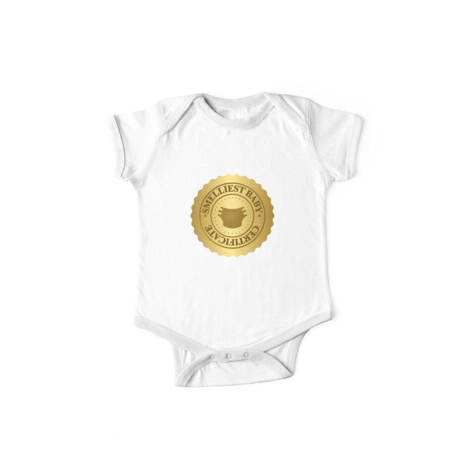 Smelliest Baby Certificate One Piece Short Sleeve By Sheriffbear