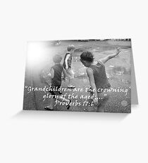 """""""Proverbs 17:6""""  by Carter L. Shepard Greeting Card"""