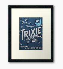 The Great and Powerful Trixie! Gerahmtes Wandbild