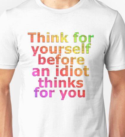 think idiot T-Shirt